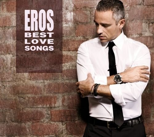 Eros Ramazzotti - Top 1000 ALL TIMES - Zortam Music