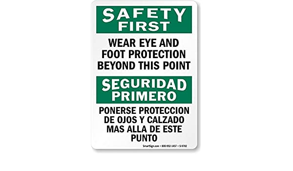 Amazon.com: Wear Eye and Foot Protection Beyond This Point, HDPE Plastic Sign, 10