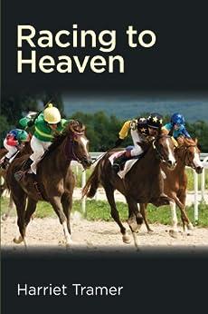 Racing to Heaven by [Tramer, Harriet]