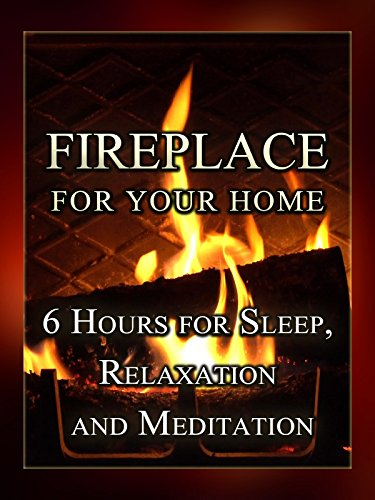 Fireplace For Your Home  6 Hours For Sleep  Relaxation And Meditation