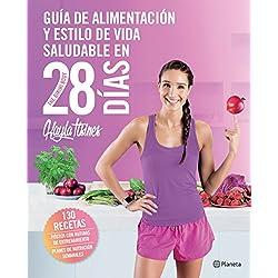 Guía de alimentación y estilo de vida saludable en 28 días (Edición mexicana): The Bikini Body