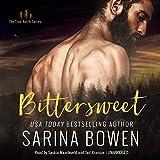 Bargain Audio Book - Bittersweet  The True North Series  Book 1
