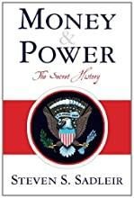 Money & Power: The Secret History