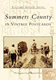 Summers County in Vintage Postcards   (WV)  (Postcard History Series)