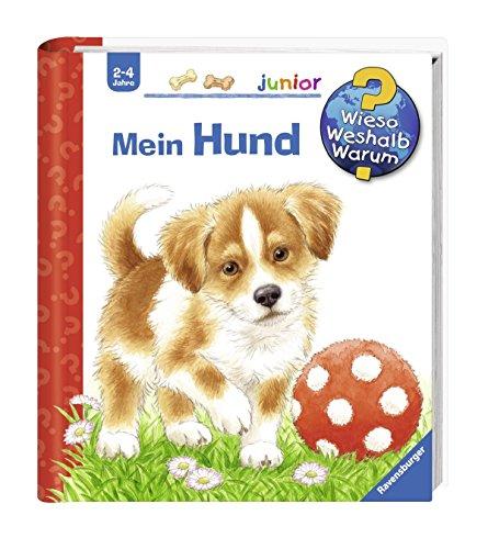 Ravensburger Junior Wieso? Weshalb? Warum? Kinder-Buch - Mein Hund