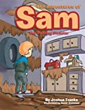 The Adventures of Sam, Joshua Franks, 1483624625