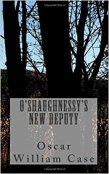 O'Shaughnessy's New Deputy