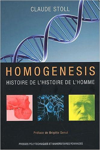 Ebooks les plus téléchargés Homogenesis : Histoire de l'histoire de l'Homme PDF MOBI