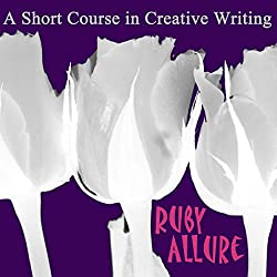 A Short Course In Creative Writing