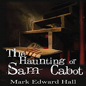The Haunting of Sam Cabot Audiobook