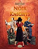 Noir Knights, Stuart Gorman and Curtis Lyon, 1907204733