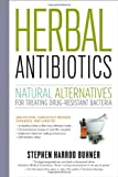 Herbal Antibiotics, Stephen Harrod Buhner, 1603429875