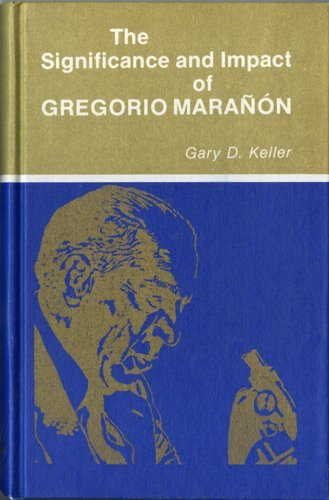 The Significance And Impact Of Gregorio Maranon