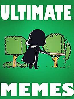 Download for free MEMES: Ultimate Hilarious NEW Memes & Jokes 2017: Memes for Kids, Memes Free, Dank Memes, Memes Xl, Memes Fresh, SUPER FUNNY MEMES, HUGE COLLECTION OF JOKES