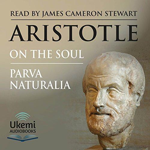 On the Soul & Parva Naturalia