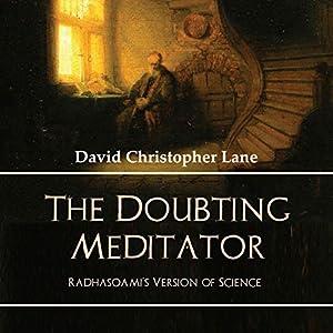 The Doubting Meditator Audiobook