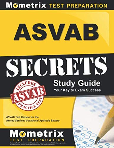 ASVAB Secrets Study Guide: ASVAB Test Review for the Armed Services Vocational Aptitude Battery (Best Marine Battery Review)
