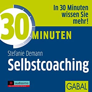 30 Minuten Selbstcoaching Hörbuch