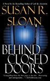 Behind Closed Doors, Susan R. Sloan, 0446616303