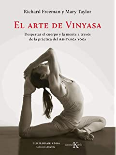 The Complete Book of Vinyasa Yoga: The Authoritative ...