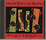 Finger Wigglers by Michael Bisio