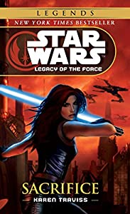 Sacrifice: Star Wars Legends (Legacy of the Force) (Star Wars: Legacy of the Force Book 5)