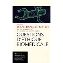Questions d'Ethique Biomedicale