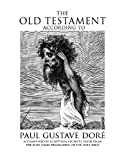 The Old Testament According to Paul Gustave Dore, King James Version Kjv, 1905605331