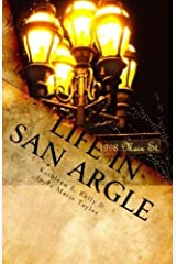 Life in San Argle Kindle Edition
