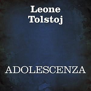 Adolescenza [Adolescence] Hörbuch