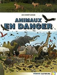 Animaux en danger par Jean-Benoît Durand