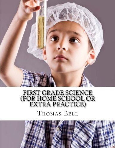 First Grade Science (For Home School or Extra