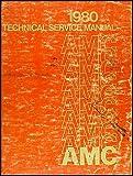 1980 AMC Repair Shop Manual Original 80 Pacer Spirit AMX Concord Eagle
