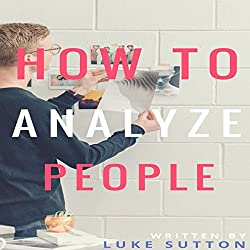 How to Analyze People: The Alpha Way