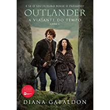Outlander: a viajante do tempo: Livro 1