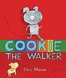 Cookie, the Walker (Carolrhoda Picture Books)