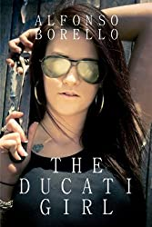 The Ducati Girl (English Edition)