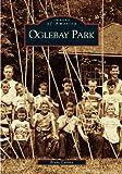 Oglebay Park (WV) (Images of America)