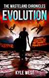 Evolution (The Wasteland Chronicles, Book 3)