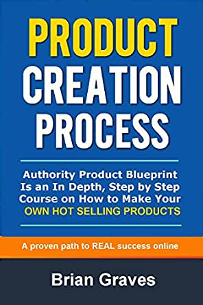 Product creation process authority product blueprint is an in depth descrgate una de las apps de kindle gratuitas para comenzar a leer libros kindle en tu smartphone tablet u ordenador malvernweather Choice Image