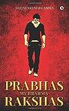 Prabhas My Brahma Rakshas
