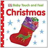 Baby Touch and Feel Christmas, Dorling Kindersley Publishing Staff, 075666683X