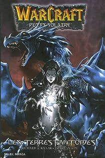 Warcraft (Manga) : Le Puits solaire, Tome 3 : Les terres fantômes par Knaak