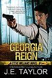 Georgia Reign: A Steve Williams Novel (The Steve Williams Series Book 4)