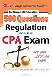 McGraw-Hill Education 500 Regulation Questions for the CPA Exam (McGraw-Hill's 500 Questions) by Denise M. Stefano (2014-08-26)
