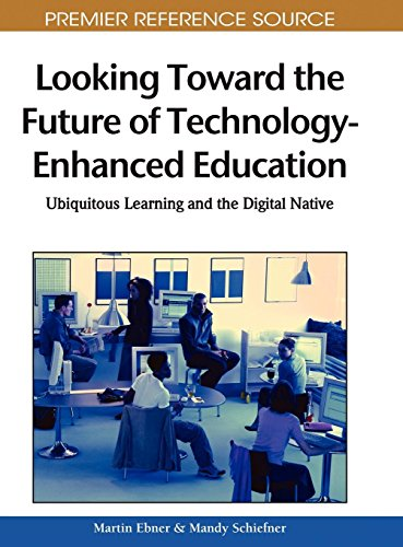Looking Toward the Future of Technology-enhanced Education: Ubiquitous Learning and the Digital Native