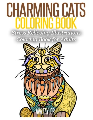Charming Cats Coloring Book: Stress Relieving Illustrations Coloring Book for Adults