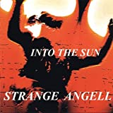 Into the Sun by Strange Angell