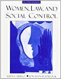 Women, Law, and Social Control (2nd Edition)