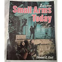 Small Arms Today - 2nd Edition